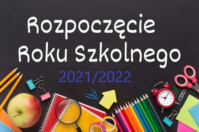 Read more about the article Rozpoczęcie Roku Szkolnego 2021/2022